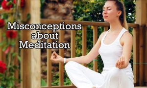 misconceptions related to meditation