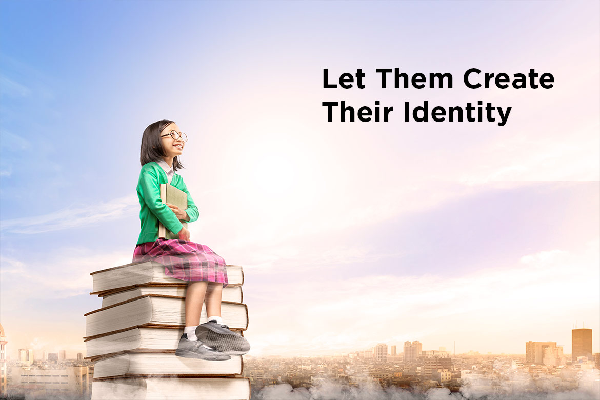 let them create their identity - HealthNews24Seven