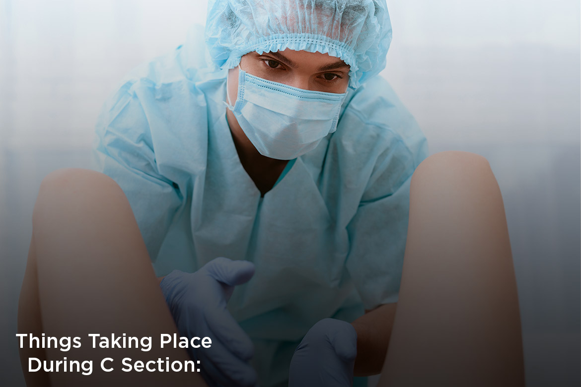 things taking place during c-section - HealthNews24Seven