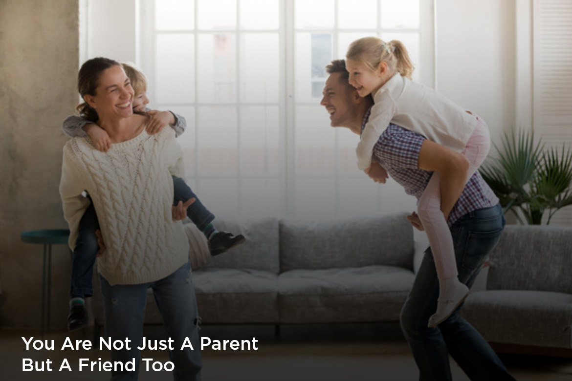 you are not just a parent but a friend too - HealthNews24Seven