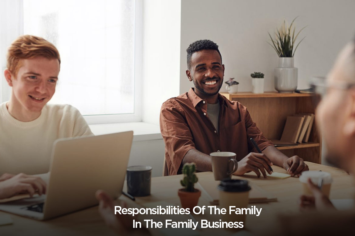 responsibilities of family in the family business - HealthNews24Seven