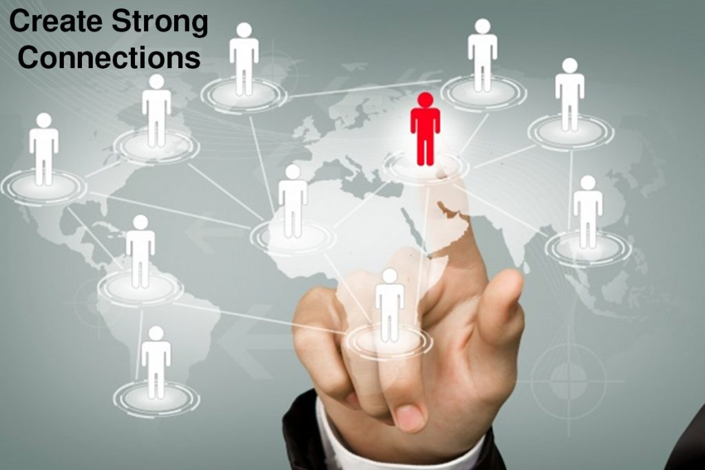 create strong connections