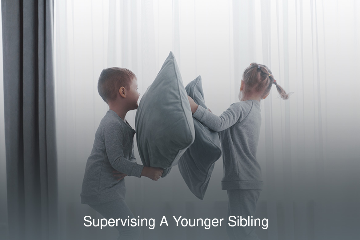 supervising a younger sibling
