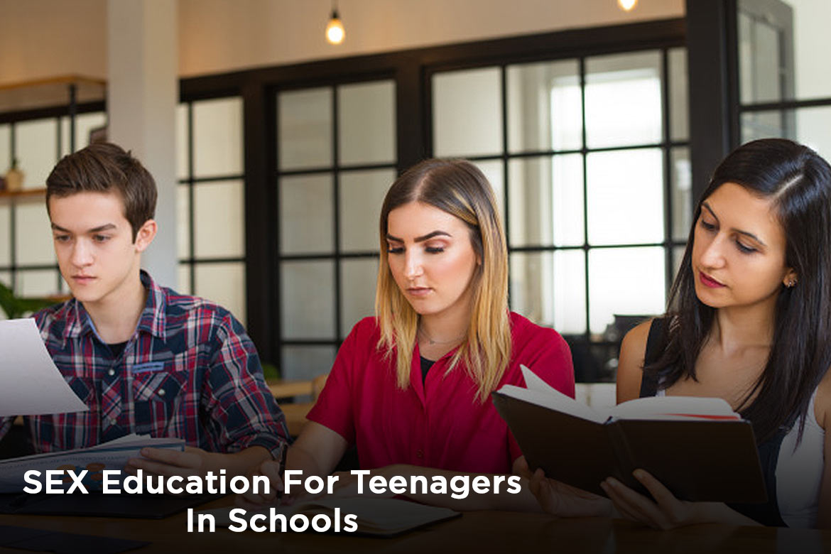 SEX EDUCATION FOR TEENAGERS IN SCHOOL - HealthNews24Seven